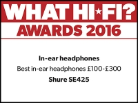 What Hi-Fi? Awards 2016 winner: Shure SE425 in-ear headphones