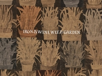 Album review: Iron & Wine – Weed Garden