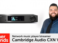 Product video: Cambridge Audio CXN V2 network streamer