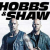 Film review: Fast & Furious Presents: Hobbs & Shaw