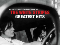 Album review: The White Stripes – Greatest Hits