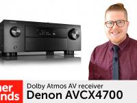 Product video: Denon AVCX4700 – Dolby Atmos AV receiver