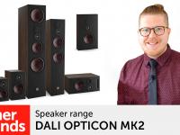 Product video: DALI OPTICON MK2 – speaker range